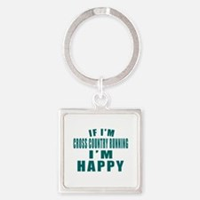 If I Am Cross Country Running Square Keychain