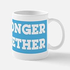 stronger together Mugs