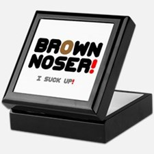 BROWN NOSER! - I SUCK UP! Keepsake Box