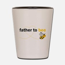 Father To Bee Shot Glass