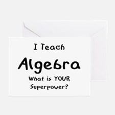 teach algebra Greeting Cards
