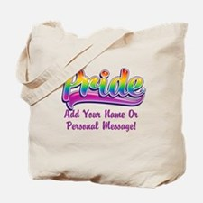 PERSONALIZED Pride 2016 Tote Bag