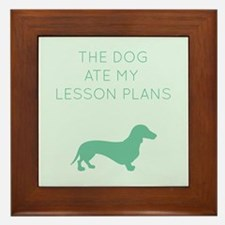 The Dog Ate My Lessons Plans - Dachshund Framed Ti