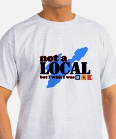 NOT A Put In Bay Local T-Shirt