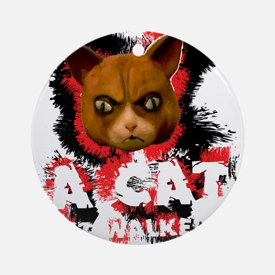 Mad Dogs walked Cat Shirt Round Ornament