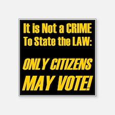 """Citizens1 Square Sticker 3"""" x 3"""""""