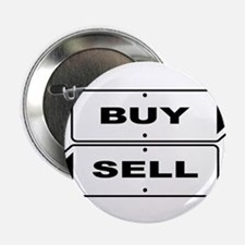 "Buy and Sell Signs 2.25"" Button (10 pack)"