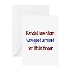 Kendall Has Mom Wrapped Aroun Greeting Card