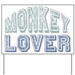 Monkey Lover Primate Zoo Animal Yard Sign