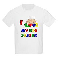 Love My Big Sister BRIGHTS T-Shirt