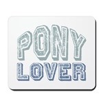 Pony Lover Horse Pet Mousepad
