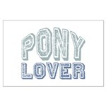 Pony Lover Horse Pet Large Poster