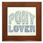 Pony Lover Horse Pet Framed Tile