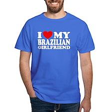 I Love My Brazilian Girlfrien T-Shirt