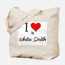 I Love My White Smith Tote Bag
