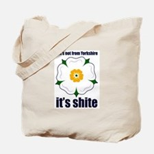 If it's not from Yorkshire it Tote Bag