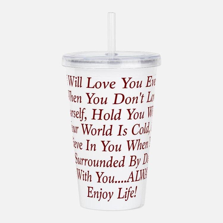 ALWAYS Enjoy Life! Acrylic Double-wall Tumbler