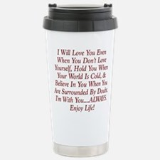 ALWAYS Enjoy Life! Travel Mug