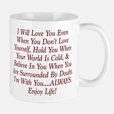 ALWAYS Enjoy Life! Mugs