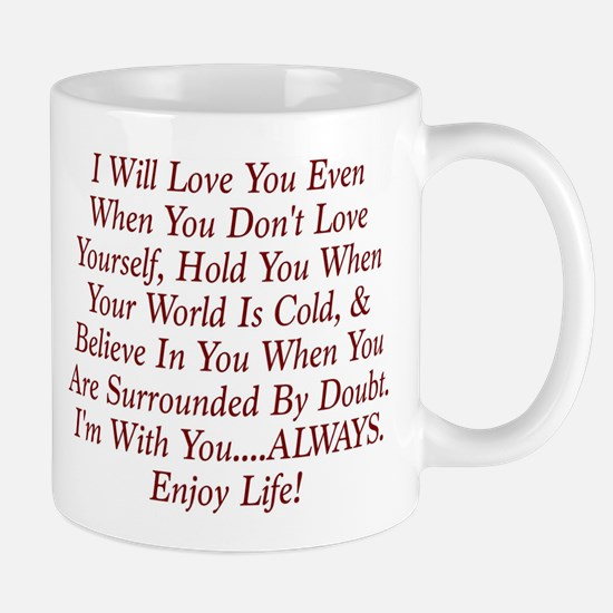 ALWAYS Enjoy Life! Mugs