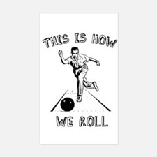 How We Roll Rectangle Decal