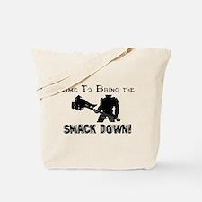 Smack down Tote Bag