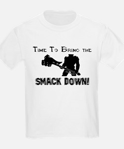 Smack down T-Shirt