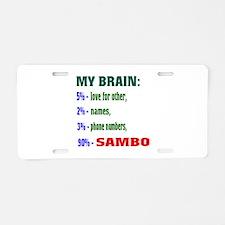 My Brain, 90% Sambo Aluminum License Plate