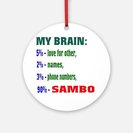 My Brain, 90% Sambo Round Ornament