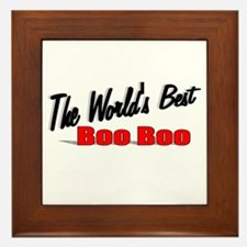 """The World's Best Boo Boo"" Framed Tile"