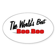 """""""The World's Best Boo Boo"""" Oval Decal"""