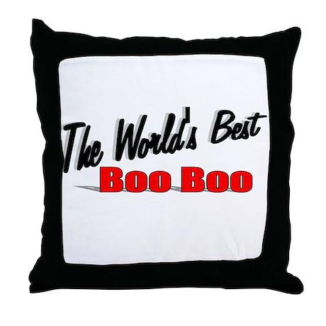 """The World's Best Boo Boo"" Throw Pillow"