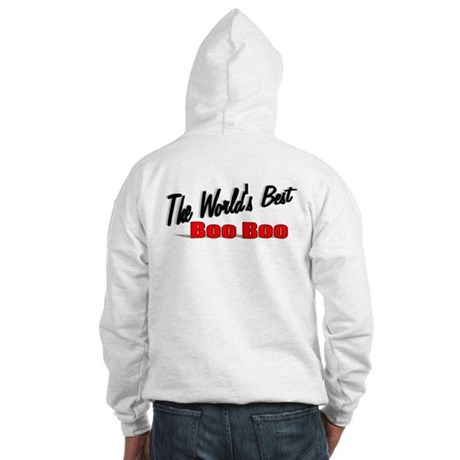 """The World's Best Boo Boo"" Hooded Sweatshirt"