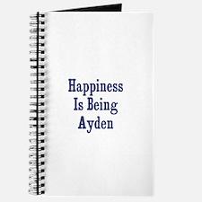Happiness is being Ayden Journal