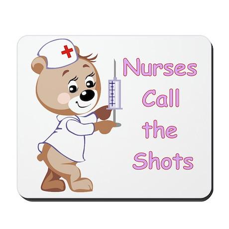 Nurses Call the Shots Mousepad
