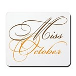 Miss October Beauty Pageant Mousepad