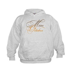 Miss October Beauty Pageant Hoodie