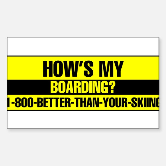 1-800-BETTER-THAN-YOUR-SKIING Bumper Stickers