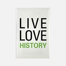 Live Love History Rectangle Magnet