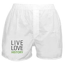 Live Love History Boxer Shorts