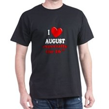 August 26th T-Shirt