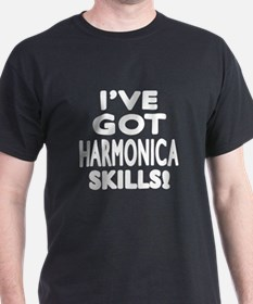 I Have Got Harmonica Skills T-Shirt