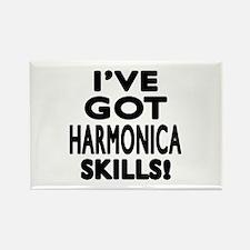 I Have Got Harmonica Skills Rectangle Magnet