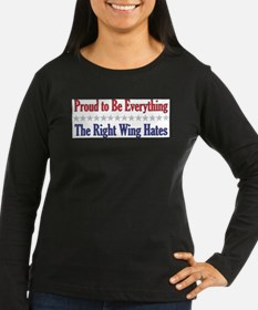 Everything They Hate Long Sleeve T-Shirt