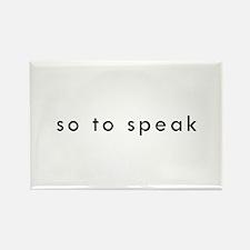 So To Speak Rectangle Magnet (10 pack)