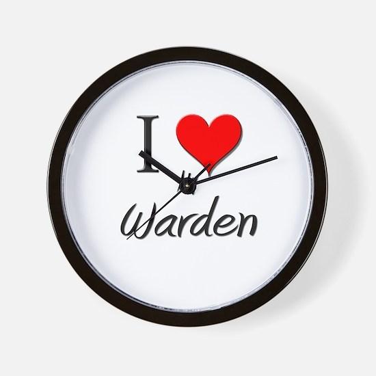 I Love My Warden Wall Clock