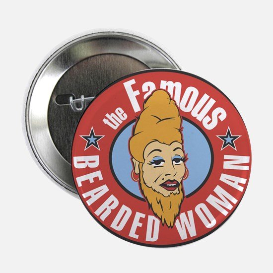 "Bearded Woman 2.25"" Button"
