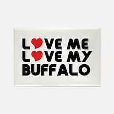 Love Me Love My Buffalo Magnets