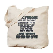 Can't Get Me Down Tote Bag