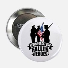 "Never Forget Fallen 2.25"" Button"